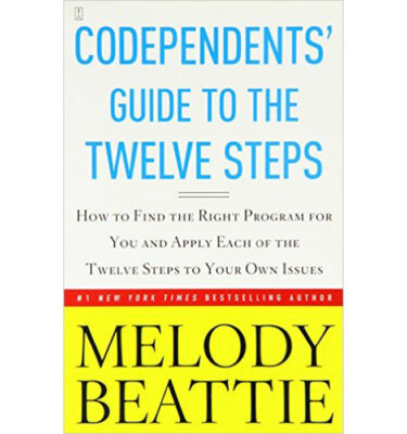 Condependents' Guide to the Twelve Steps