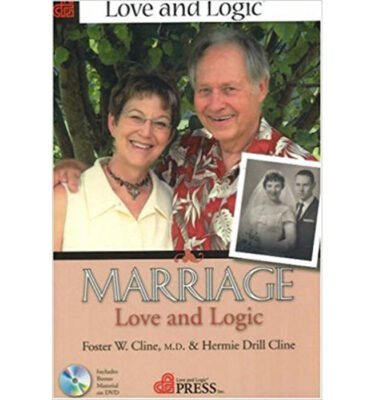 Marriage Love and Logic