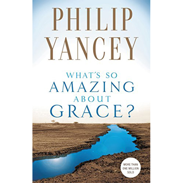 So Amazing: What's So Amazing About Grace?